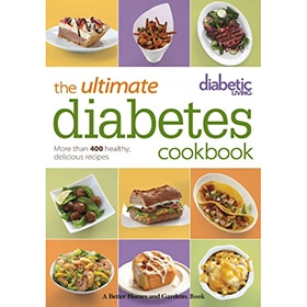 Diabetic Living® The Ultimate Diabetes Cookbook: More than 400 Healthy, Delicious Recipes